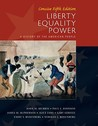 Liberty, Equality, Power: Concise: A History of the American People