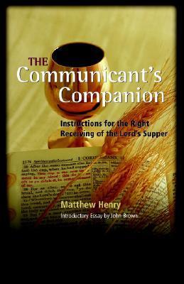 The Communicant's Companion