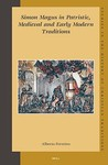 Simon Magus in Patristic, Medieval and Early Modern Traditions (Studies in the History of Christian Traditions 125) (Studies in the History of Christian Thought)
