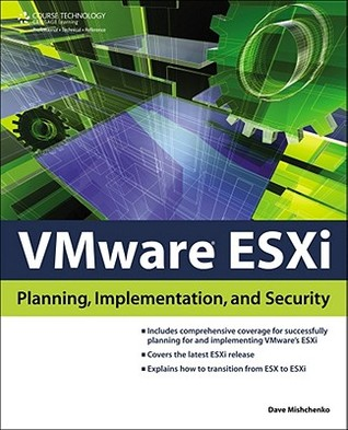 VMware ESXi: Planning, Implementation, and Security