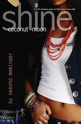 Shine, Coconut Moon by Neesha Meminger