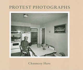 Chauncey Hare: Protest Photographs