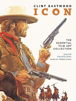 Clint Eastwood Icon: The Ultimate Film Art Collection