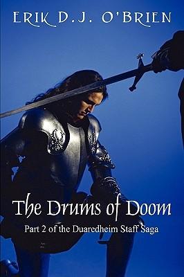 The Drums of Doom by Erik D.J. O'Brien