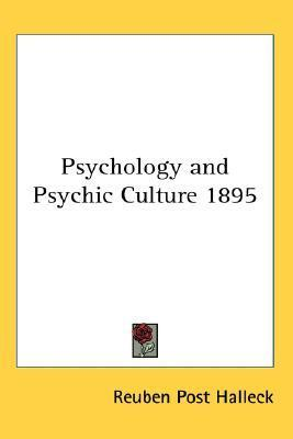 Psychology and Psychic Culture 1895