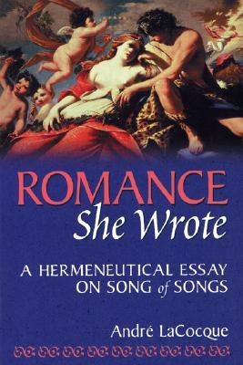 Persuasive Essay Samples For High School Romance She Wrote A Hermeneutical Essay On Song Of Songs By Andr Lacocque High School Graduation Essay also Persuasive Essays Examples For High School Romance She Wrote A Hermeneutical Essay On Song Of Songs By Andr  What Is The Thesis Of An Essay