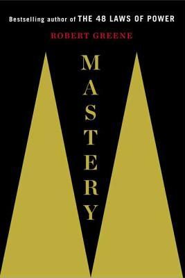 mastery- robert greene-marketing strategy books-www.ifiweremarketing.com