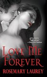 Love Me Forever (Forever Vampires #2)