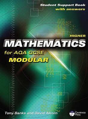 Higher Mathematics For Aqa Gcse: Modular: Student Support Book
