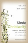 Kinda Christianity by Ted Kluck
