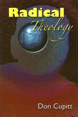 Radical Theology: Selected Essays