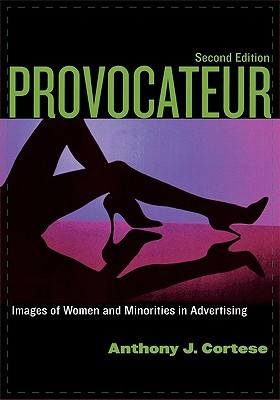 Provocateur: Images of Women Adn Minorities in Advertising