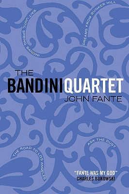 The Bandini Quartet (The Saga of Arturo Bandini, #1-4)