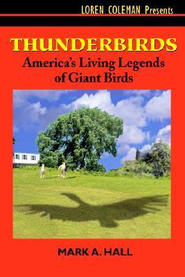 Thunderbirds: America's Living Legends of Giant Birds