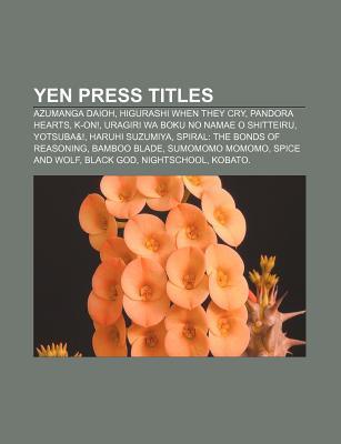 Yen Press Titles: Azumanga Daioh, Higurashi When They Cry, Pandora Hearts, K-On!, Uragiri Wa Boku No Namae O Shitteiru, Yotsuba&!