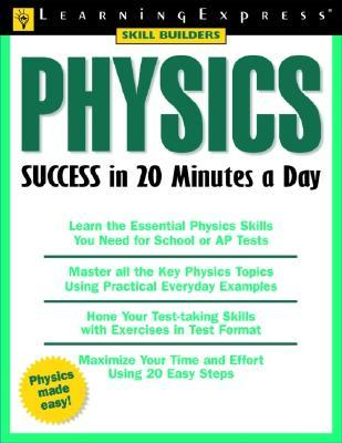 Physics Success in 20 Minutes a Day