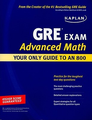 Kaplan GRE Exam Advanced Math Workbook: Intensive Prep for Top Students (Perfect Score Series)