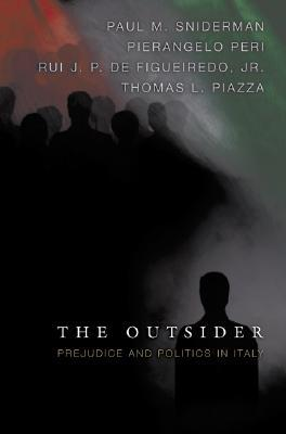 The Outsider: Prejudice and Politics in Italy