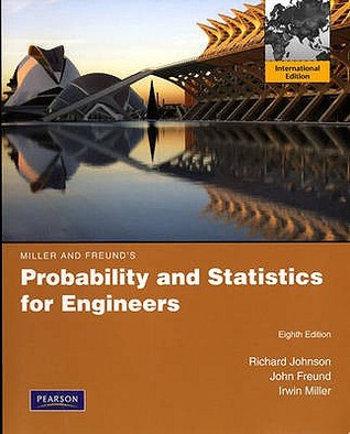 Miller And Freund Probability And Statistics For Engineers Ebook