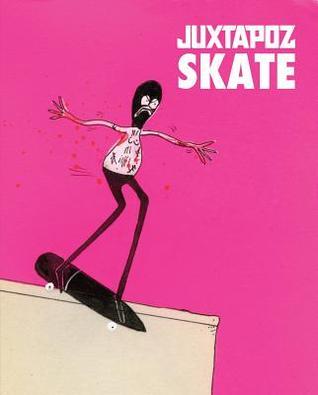 Juxtapoz Skate