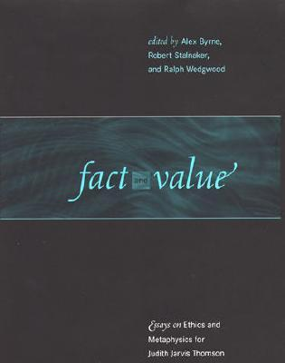 essay ethics fact jarvis judith metaphysics thomson value Fact and value: essays on ethics and metaphysics for judith jarvis thomson by judith jarvis thomson, alex byrne (editor), robert stalnaker (editor) starting at fact.