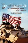 Tip of the Spear: U.S. Marine Light Armor in the Gulf War