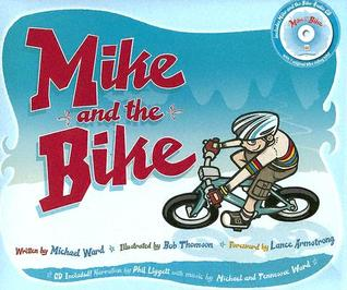 Mike And The Bike With Cd By Michael Ward
