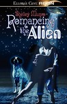 Romancing the Alien (Talking Dog, #1-2)