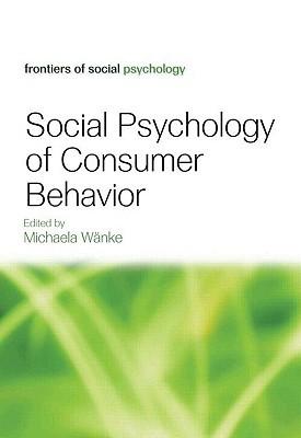 Social Psychology of Consumer Behavior