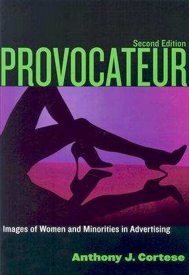 Provocateur: Images of Women and Minorities in Advertising