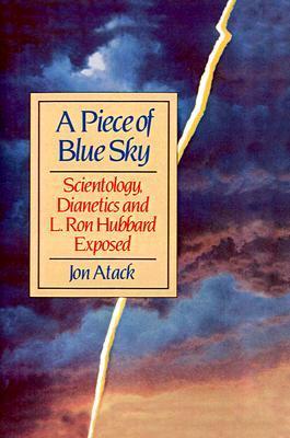 A Piece of Blue Sky by Jon Atack
