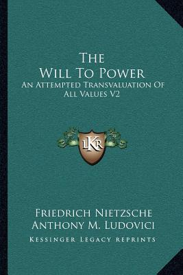 The Will to Power 2: Books 3-4
