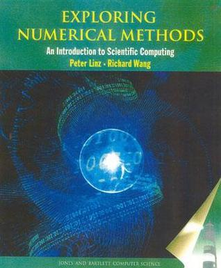 Exploring Numerical Methods: An Introduction to Scientific Computing Using MATLAB
