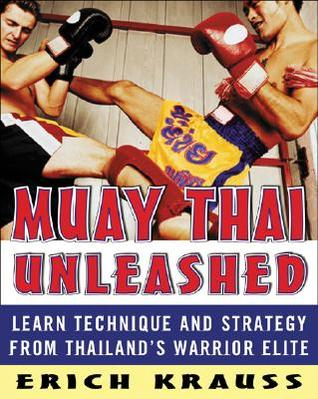 muay-thai-unleashed-learn-technique-and-strategy-from-thailand-s-warrior-elite