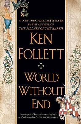 World without end kingsbridge 2 by ken follett fandeluxe Gallery
