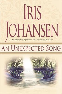 An Unexpected Song by Iris Johansen