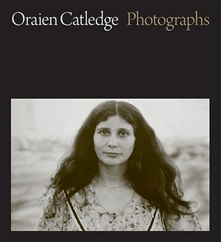 Oraien Catledge: Photographs