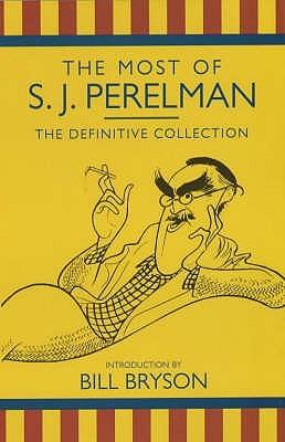 The Most Of S.J.Perelman by S.J. Perelman