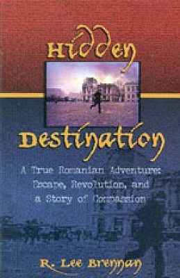 Hidden Destination: A True Romanian Adventure
