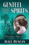 Genteel Spirits (Daisy Gumm Majesty, #5)