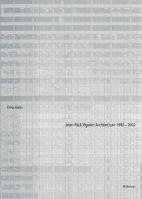 Jean-Paul Viguier: Architecture 1992 - 2002