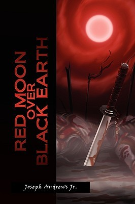 Red Moon Over Black Earth