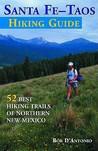 The Sante Fe-Taos Hiking Guide