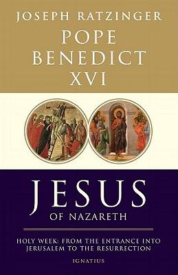 Jesus of Nazareth, Part Two by Pope Benedict XVI