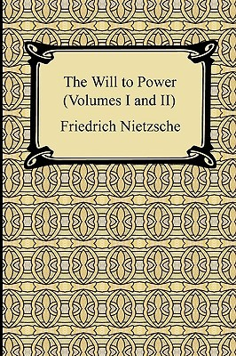 The Will to Power, Vols 1-2