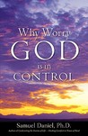 Why Worry - God Is in Control