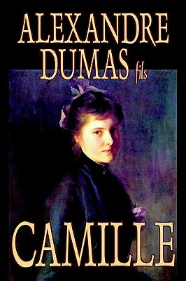 Camille by Alexandre Dumas, Fiction, Literary