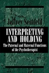 Interpreting & Holding