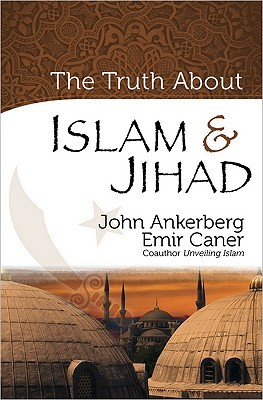 The Truth About Islam and Jihad