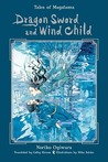 Dragon Sword and Wind Child (Tales of the Magatama, #1)
